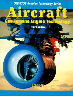 Aircraft Gas Turbine Engine Technology By Treager, Irwin E.