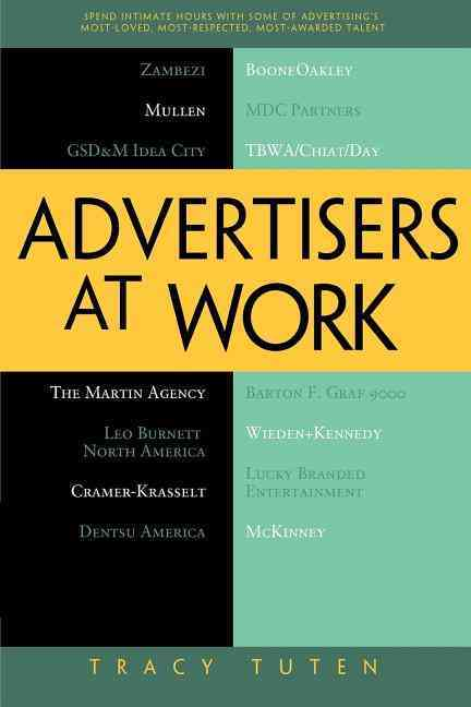 Advertisers at Work By Tuten, Tracy